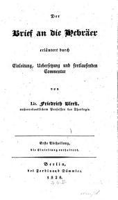 Der Brief an die Hebräer: Einleitung, Band 1