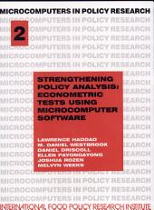 Strengthening Policy Analysis: Econometric Tests Using Microcomputer Software