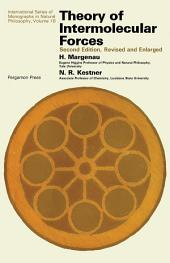 Theory of Intermolecular Forces: International Series of Monographs in Natural Philosophy, Edition 2