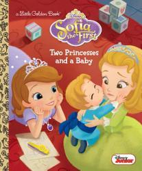 Two Princesses and a Baby  Disney Junior  Sofia the First  PDF