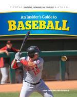 An Insider's Guide to Baseball