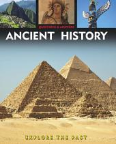 Questions and Answers about: Ancient History