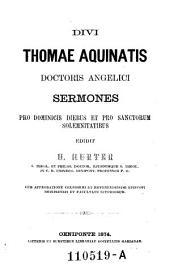 """""""Divi Thomae Aquinatis"""" Sermones pro Dominicisdiebus et pro sanctorum solemnitatibus"""
