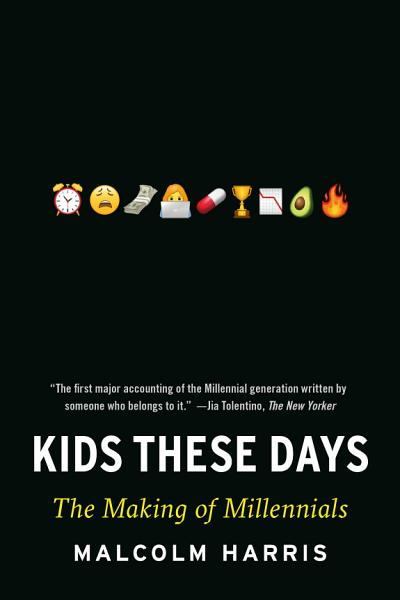 Download Kids These Days Book