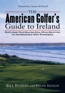 The American Golfer s Guide to Ireland PDF