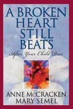 A Broken Heart Still Beats
