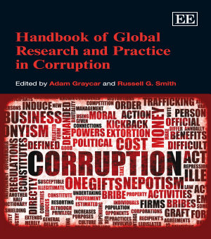 Handbook of Global Research and Practice in Corruption