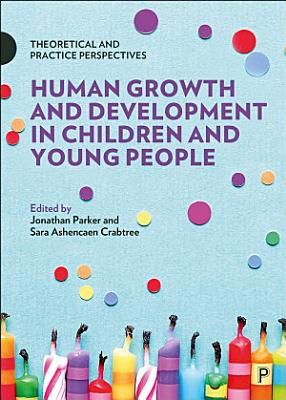 Human Growth and Development in Children and Young People PDF