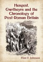Hengest  Gwrtheyrn and the Chronology of Post Roman Britain PDF