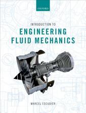 Introduction to Engineering Fluid Mechanics