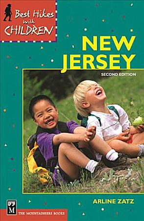 Best Hikes With Children in New Jersey  2nd Ed  PDF