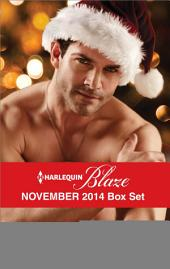 Harlequin Blaze November 2014 Box Set: An Anthology