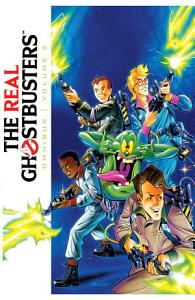 The Real Ghostbusters Omnibus  Volume 2 Book