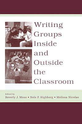 Writing Groups Inside and Outside the Classroom