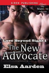 The New Advocate [Love Beyond Sight 1]