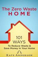 The Zero Waste Home