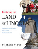 Exploring the Land of Lincoln PDF