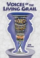 Voices of the Living Grail PDF