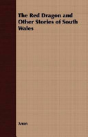 The Red Dragon and Other Stories of South Wales PDF