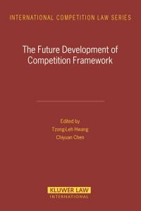 The Future Development of Competition Framework PDF