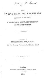 The Twelve Principal Upanishads: English Translation : with Notes from the Commentaries of Sankaráchárya and the Gloss of Ánandagiri