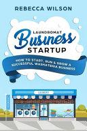Laundromat Business Startup