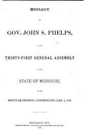 Appendix to the House and Senate Journals of the ... General Assembly of the State of Missouri: Volume 1881