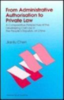 From Administrative Authorisation to Private Law PDF