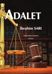 ADALET: Adalet, Adil Olmak