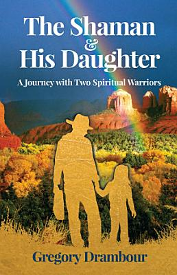 The Shaman   His Daughter PDF