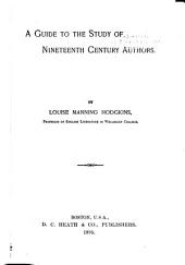 A Guide to the Study of Nineteenth Century Authors