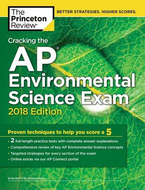 Cracking the AP Environmental Science Exam  2018 Edition