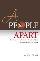 A People Apart: Spiritual Formation of a People of God: 1 Chronicles