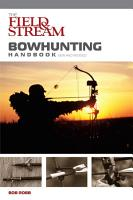 Field   Stream Bowhunting Handbook  New and Revised PDF