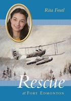 Rescue at Fort Edmonton PDF