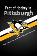 Fact of Hockey in Pittsburgh