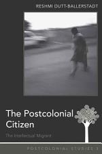 The Postcolonial Citizen