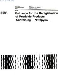 Guidance For The Reregistration Of Pesticide Products Containing As The Active Ingredient Nitrapyrin Gs 0213 069203  Book PDF