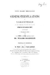 Gedenksteenplaatsing te 's-Gravenhage in den voorgevel van het huis aan de Princengracht (Zuidzijde) nommer 32 - waar van 1786 tot 1795 gewoont heeft Mr. Willem Bilderdijk, XXVI. Maart MDCCCLXVII