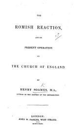 The Romish Reaction and Its Present Operation on the Church of England