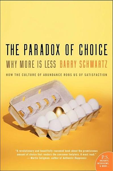 Download The Paradox of Choice Book