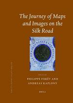 The Journey of Maps and Images on the Silk Road