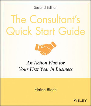 The Consultant s Quick Start Guide