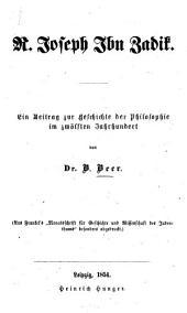 R. Joseph Ibn Zadik: ein Beitrag zur Geschichte der Philosophie im zwölften Jahrhundert