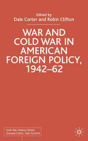 War and Cold War in American Foreign Policy  1942 62 PDF