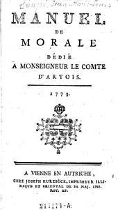Manuel de Morale dédié a Monseigneur le Comte d'Artois
