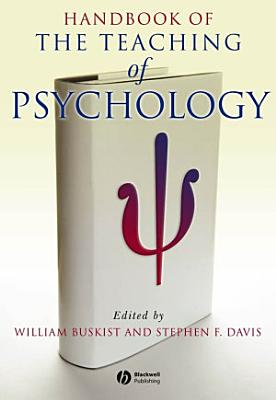 Handbook of the Teaching of Psychology