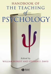 Handbook of the Teaching of Psychology Book