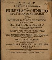 Disquisitio hist. de Pribezlao, sive Henrico rege Brandenburgico