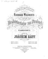 Reminiscenzen aus Richard Wagner's Oper Die Meistersinger von Nürnberg: Volume 4